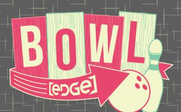 EDGE Bowl